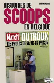 Histoires de scoops en Belgique - copertina