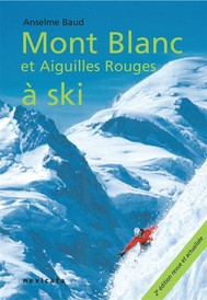 Courmayeur : Mont Blanc et Aiguilles Rouges à ski - copertina