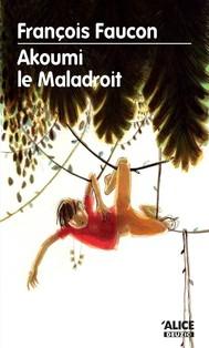 Akoumi le maladroit - copertina
