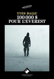 100 000 dollars pour l'Everest - copertina