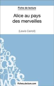 Alice au pays des merveilles de Lewis Carroll (Fiche de lecture) - copertina