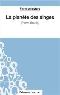La planète des singes de Pierre Boulle (Fiche de lecture) - Librerie.coop