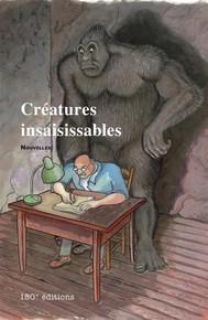 Créatures insaisissables - copertina