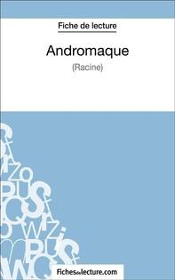 Andromaque de Racine (Fiche de lecture) - Librerie.coop
