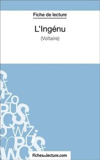 L'Ingénu de Voltaire (Fiche de lecture) - Librerie.coop