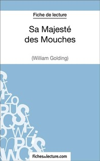 Sa Majesté des Mouches de William Golding (Fiche de lecture) - Librerie.coop