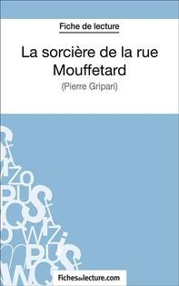 La sorcière de la rue Mouffetard - Librerie.coop