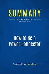 Summary: How to Be a Power Connector - Librerie.coop