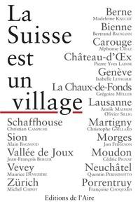 La Suisse est un village - Librerie.coop
