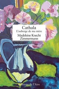 Cathala, l'auberge de ma mère - Librerie.coop