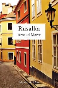 Rusalka - Librerie.coop