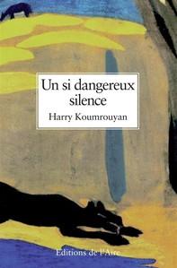Un si dangereux silence - Librerie.coop