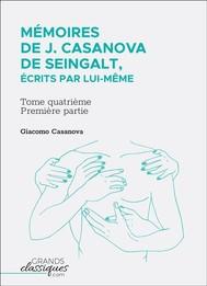 Mémoires de J. Casanova de Seingalt, écrits par lui-même - copertina