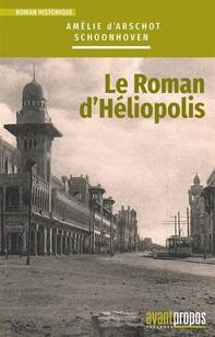 Le roman d'Héliopolis - Librerie.coop