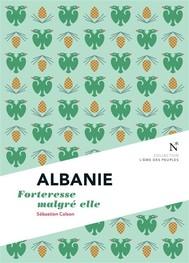 Albanie : Forteresse malgré elle - copertina