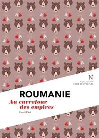 Roumanie : Au carrefour des empires - Librerie.coop
