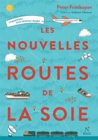 Les nouvelles routes de la soie - Librerie.coop