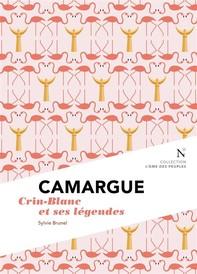 Camargue : Crin-Blanc et ses légendes - Librerie.coop