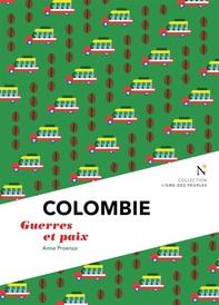 Colombie : Guerre et Paix - Librerie.coop