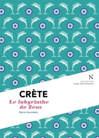 Crète : Le labyrinthe de Zeus - Librerie.coop