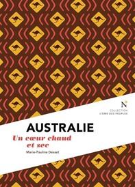 Australie : Un cœur chaud et sec - Librerie.coop