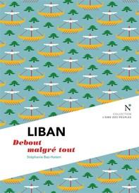Liban : Debout malgré tout - Librerie.coop