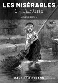 Les Misérables 1 - Fantine - Librerie.coop