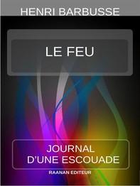 Le Feu (Journal d'une escouade) - Librerie.coop
