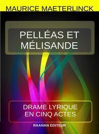 Pelléas et Mélisande - Librerie.coop