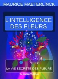 L'Intelligence des fleurs - Librerie.coop