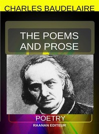 The Poems and Prose - Librerie.coop