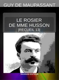 Le Rosier de Mme Husson - Librerie.coop