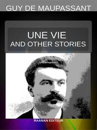 Une vie And Other Stories - Librerie.coop