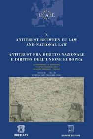 Antitrust between EU law and national law / Antitrust fra diritto nazionale e diritto dell'Unione Europea - copertina