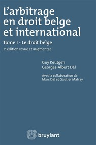 L'arbitrage en droit belge et international  - copertina