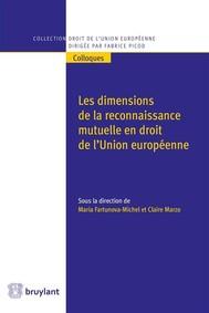 Les dimensions de la reconnaissance mutuelle en droit de l'Union européenne - copertina