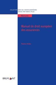 Manuel de droit européen des assurances - Librerie.coop