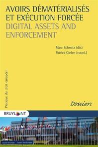 Avoirs dématérialisés et exécution forcée / Digital Assets and Enforcement - Librerie.coop