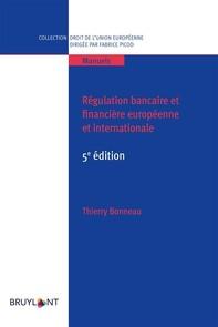 Régulation bancaire et financière européenne et internationale - Librerie.coop