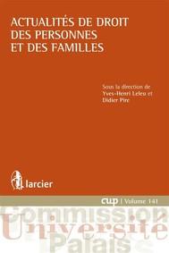 Actualités de droit des personnes et des familles - copertina