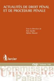 Actualites de droit pénal et de procédure pénale - copertina