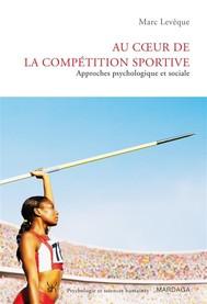 Au coeur de la compétition sportive - copertina