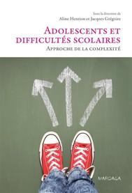 Adolescents et difficultés scolaires - copertina