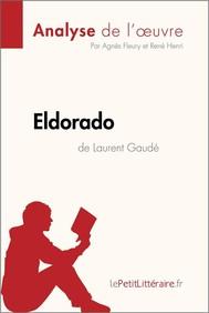 Eldorado de Laurent Gaudé (Analyse de l'oeuvre) - copertina