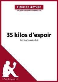 35 kilos d'espoir d'Anna Gavalda (Fiche de lecture) - copertina