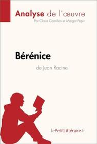 Bérénice de Jean Racine (Analyse de l'oeuvre) - copertina
