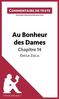 Au Bonheur des Dames de Zola - Chapitre 14 - Émile Zola (Commentaire de texte) - Librerie.coop
