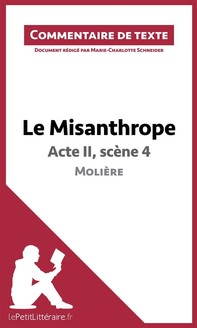 Le Misanthrope - Acte II, scène 4 - Molière (Commentaire de texte) - Librerie.coop