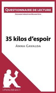 35 kilos d'espoir d'Anna Gavalda - copertina