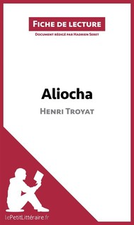 Aliocha d'Henri Troyat (Fiche de lecture) - copertina